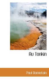 Au Tonkin by Paul Bonnetain image