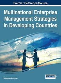 Multinational Enterprise Management Strategies in Developing Countries