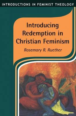 Introducing Redemption in Christian Feminism by Rosemary Radford Ruether image