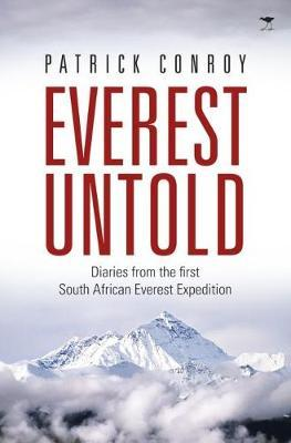 Everest untold by Patrick James Conroy