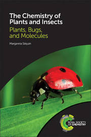The Chemistry of Plants and Insects by Margareta Sequin