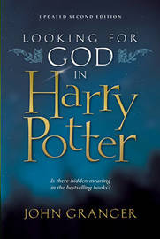 Looking for God in Harry Potter by John Granger image