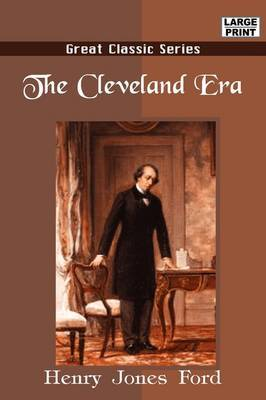 The Cleveland Era by Henry Jones Ford image