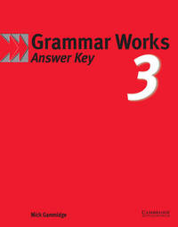 Grammar Works 3 Answer Key by Mick Gammidge image