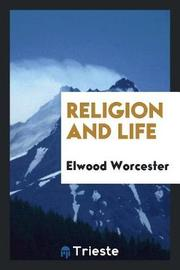 Religion and Life by Elwood Worcester image