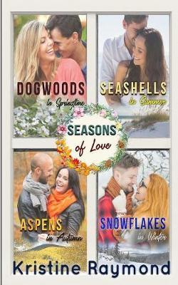 Seasons of Love by Kristine Raymond image
