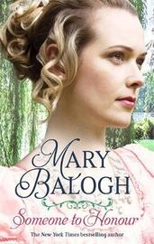 Someone to Honour by Mary Balogh