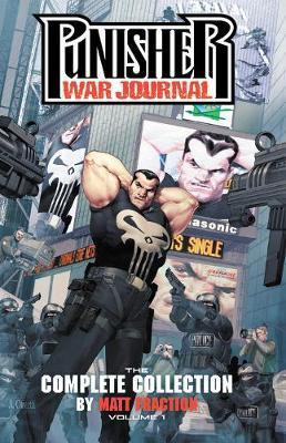 Punisher War Journal By Matt Fraction: The Complete Collection Vol. 1 by Matt Fraction