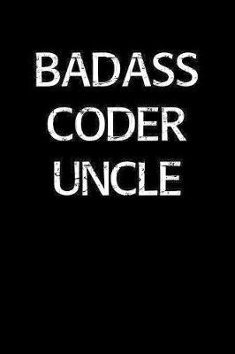 Badass Coder Uncle by Standard Booklets image