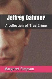 Jeffrey Dahmer by Margaret Simpson