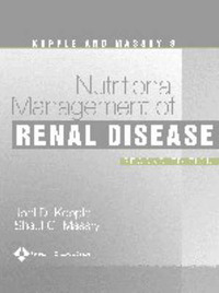 Kopple and Massry's Nutritional Management of Renal Disease image