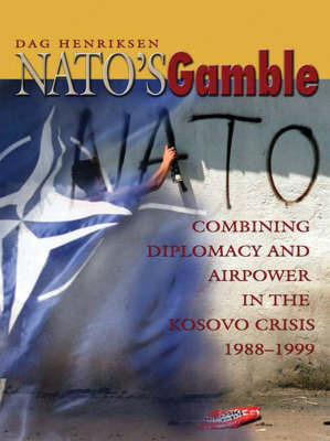 NATO's Gamble by Dag Henriksen image