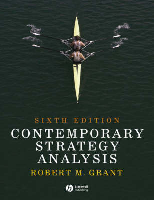 Contemporary Strategy Analysis by Robert M Grant
