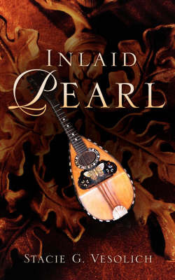Inlaid Pearl by Stacie, G Vesolich