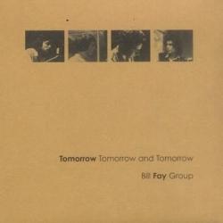 Tomorrow Tomorrow and Tomorrow by Bill Fay