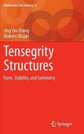 Tensegrity Structures by Jing Yao Zhang