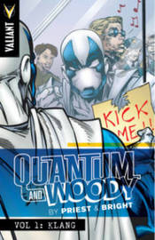 Quantum and Woody by Priest & Bright Volume 1 by Christopher Priest