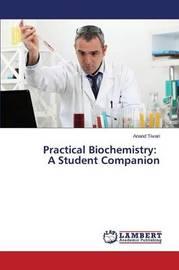 Practical Biochemistry by Tiwari Anand