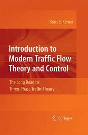 Introduction to Modern Traffic Flow Theory and Control by Boris S. Kerner
