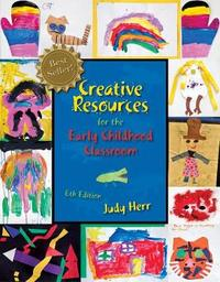 Cengage Advantage Books: Creative Resources for the Early Childhood Classroom by Judy Herr image