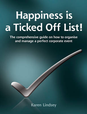 Happiness is a Ticked Off List! by Karen Lindsey