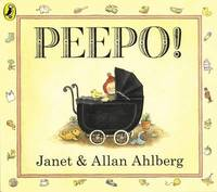 Peepo! (Board Book) by Allan Ahlberg image