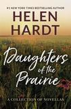 Daughters of the Prairie by Helen Hardt