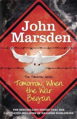 Tomorrow, When the War Began (Tomorrow Series #1) by John Marsden