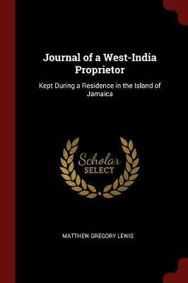 Journal of a West-India Proprietor by Matthew Gregory Lewis image