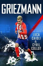 Griezmann - 2019 Updated Edition by Luca Caioli