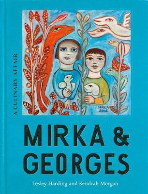 Mirka & Georges by Lesley Harding