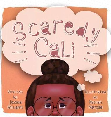 Scaredy Cali by Jessica Williams
