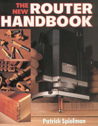 The New Router Handbook by Patrick Spielman image