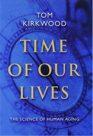 Time of Our Lives by T. B. L Kirkwood