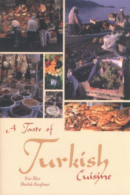 A Taste of Turkish Cuisine by Sheilah Kaufman image