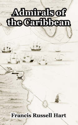 Admirals of the Caribbean by Francis Russell Hart image