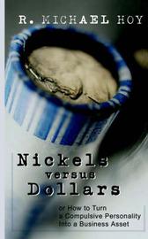 Nickels Vs Dollars by R.Michael Hoy image