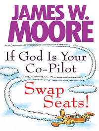 If God Is Your Co-Pilot Swap S by Pastor James W Moore image