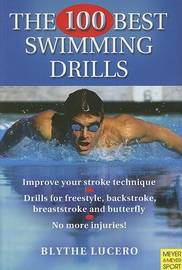 The 100 Best Swimming Drills by Blythe Lucero image