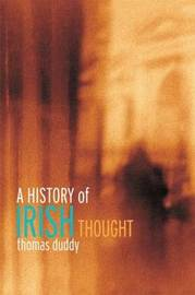 A History of Irish Thought by Thomas Duddy image