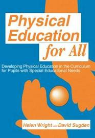 Physical Education for All by David A. Sugden image
