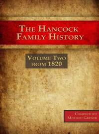 The Hancock Family History by Mildred Gruner