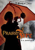 The Story Of Owen Book 2: Prairie Fire by E K Johnston