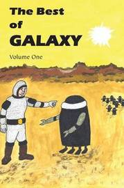 The Best of Galaxy Volume One by Fritz Leiber