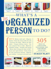 What's a Disorganized Person to Do? by Stacey Platt image