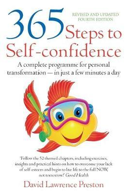 365 Steps to Self-Confidence 4th Edition by David Lawrence Preston image