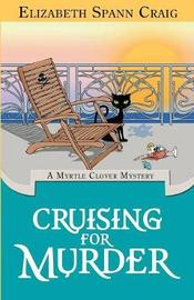 Cruising for Murder by Elizabeth Spann Craig