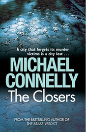 The Closers (Harry Bosch #11) by Michael Connelly