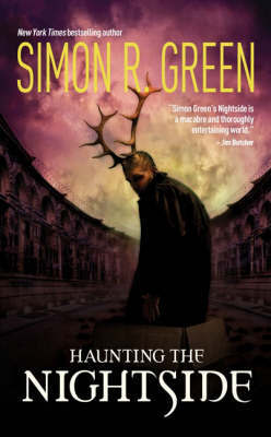 Haunting the Nightside by Simon R Green