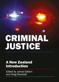 Criminal Justice by Jarrod Gilbert